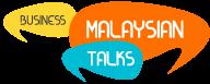 Malaysian Business Talks